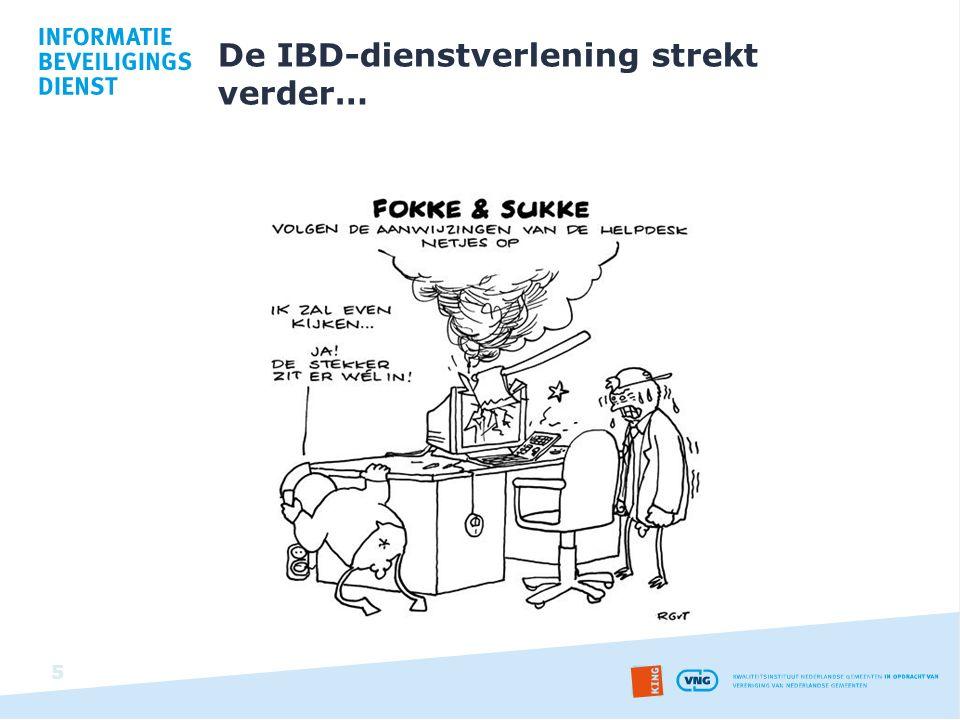  Helpdesk van de IBD De IBD heeft een Helpdesk, waar gemeenten al hun vragen over informatiebeveiliging kunnen stellen.