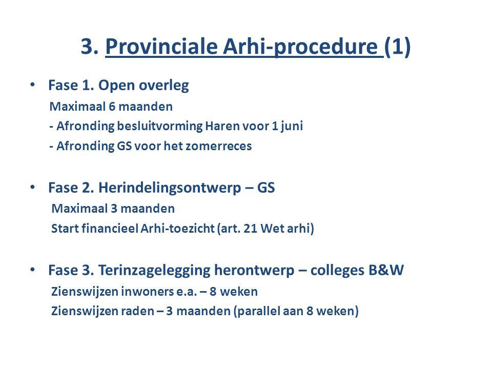 3. Provinciale Arhi-procedure (1) Fase 1.