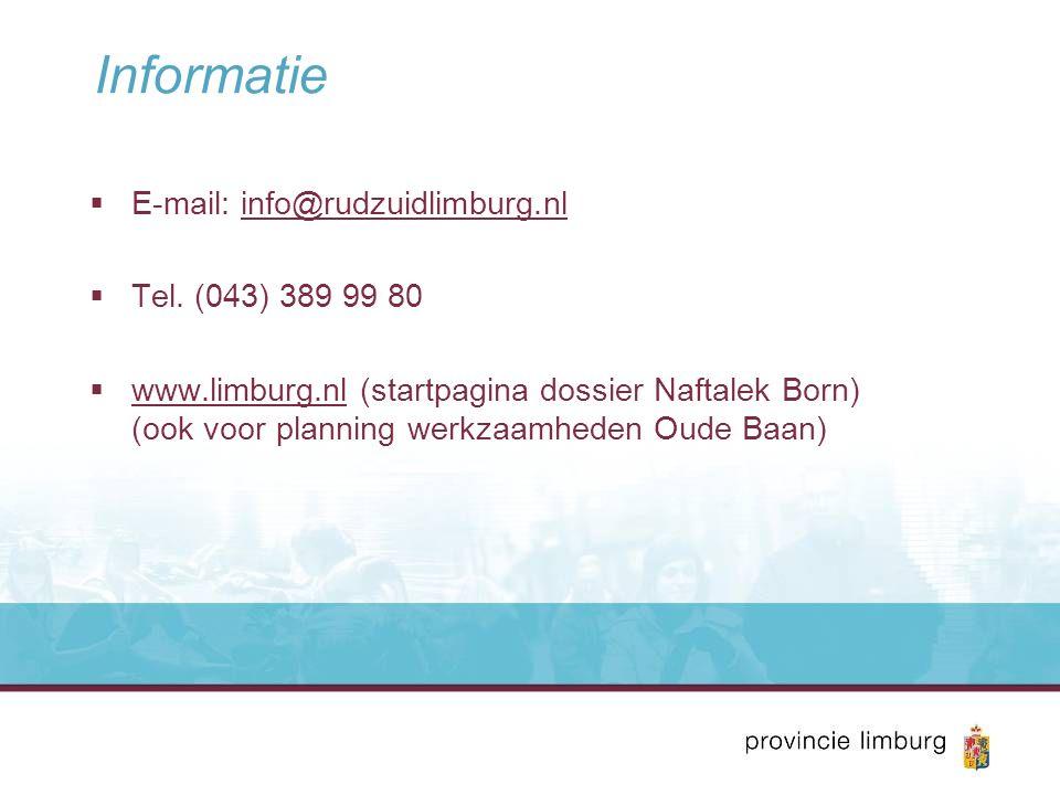 Informatie  E-mail: info@rudzuidlimburg.nlinfo@rudzuidlimburg.nl  Tel.
