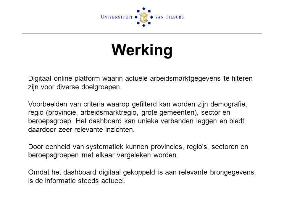 Werking Digitaal online platform waarin actuele arbeidsmarktgegevens te filteren zijn voor diverse doelgroepen.