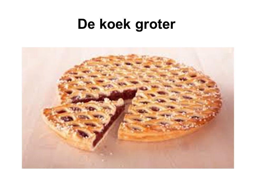 De koek groter