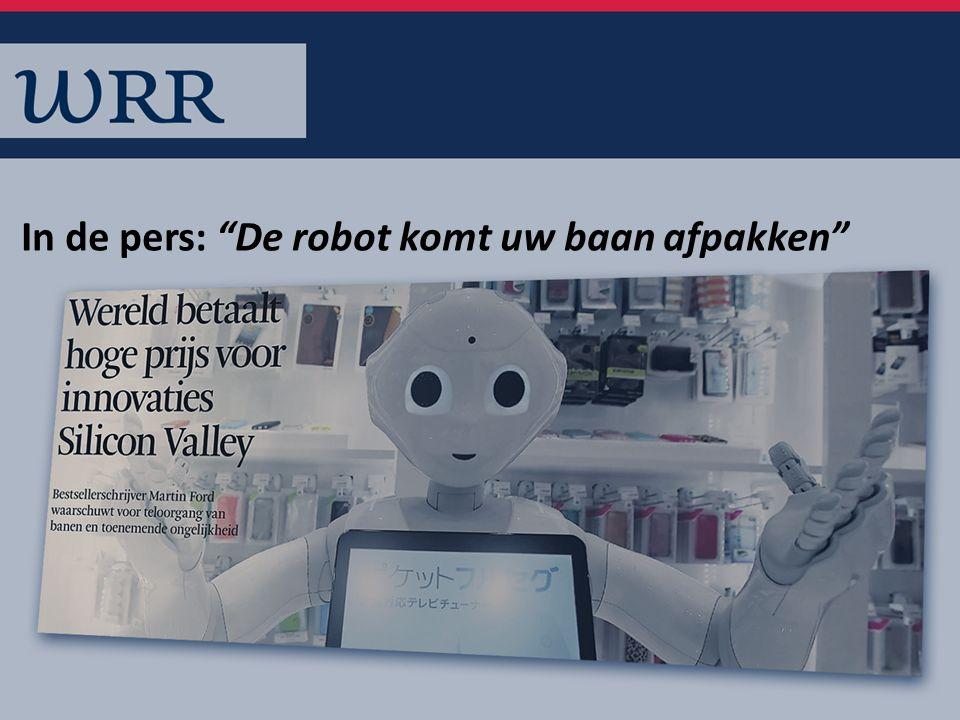 In de pers: De robot komt uw baan afpakken