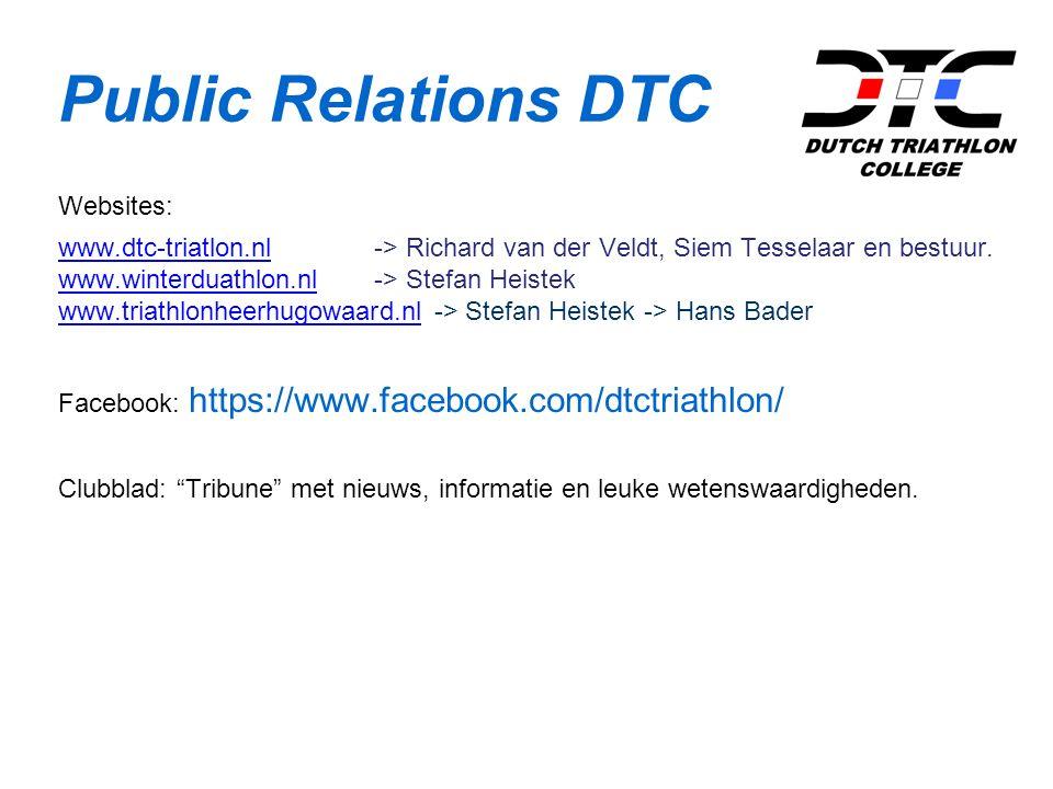 Public Relations DTC Websites: www.dtc-triatlon.nlwww.dtc-triatlon.nl -> Richard van der Veldt, Siem Tesselaar en bestuur.