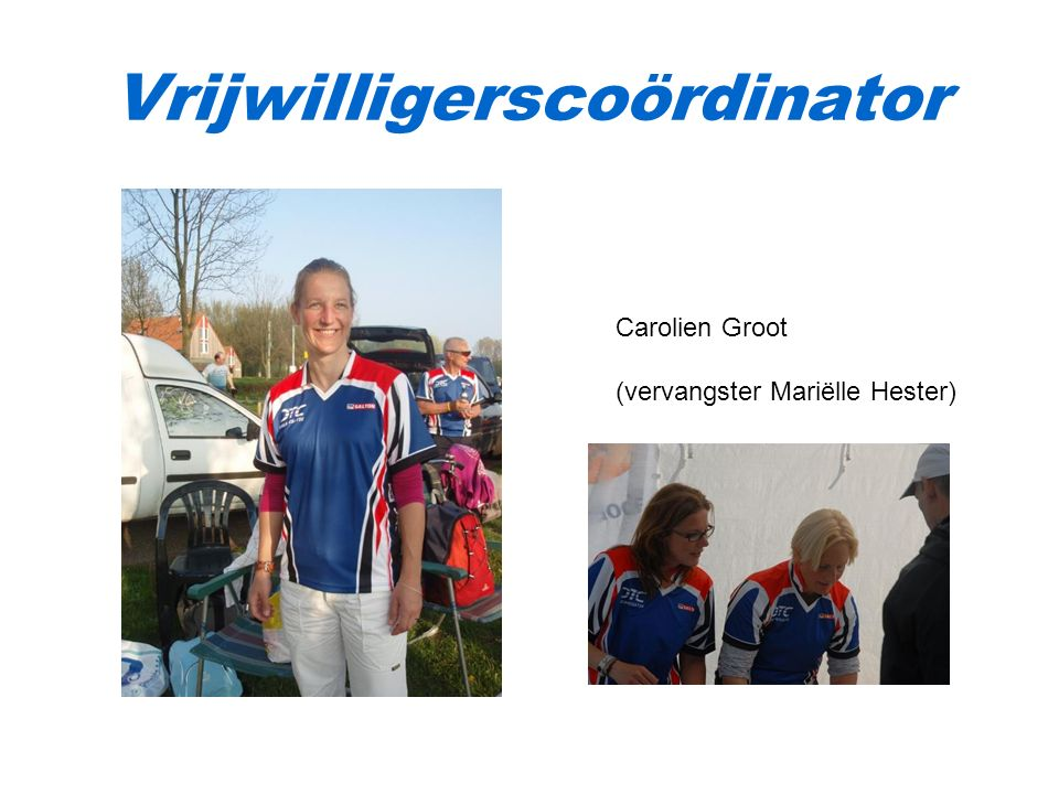 Vrijwilligerscoördinator Carolien Groot (vervangster Mariëlle Hester)