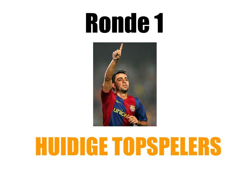 Ronde 1 HUIDIGE TOPSPELERS