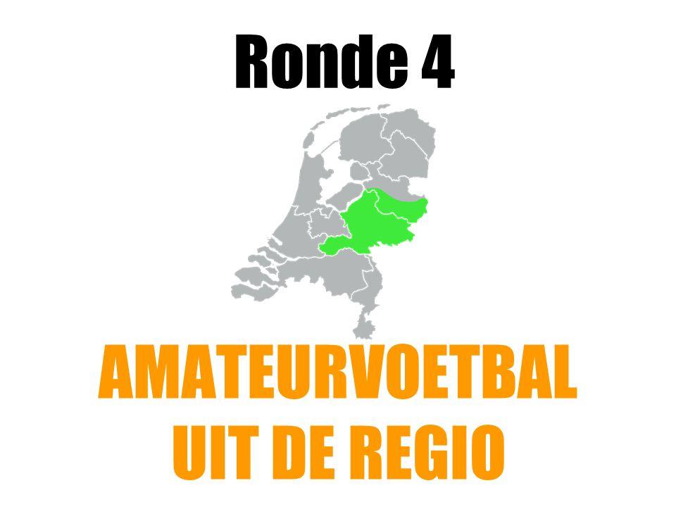Ronde 4 AMATEURVOETBAL UIT DE REGIO