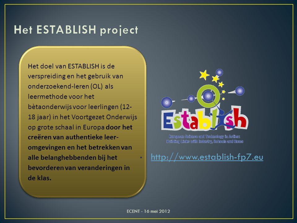 Het doel van ESTABLISH is de verspreiding en het gebruik van onderzoekend-leren (OL) als leermethode voor het bètaonderwijs voor leerlingen (12- 18 ja