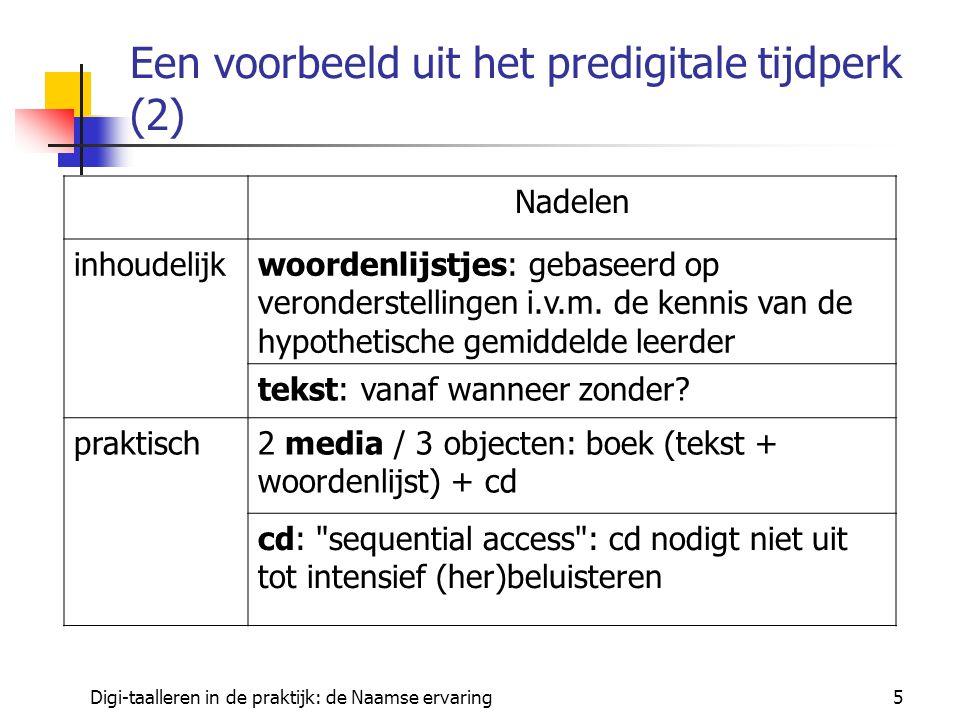 Digi-taalleren in de praktijk: de Naamse ervaring6 Kun je in een digitale omgeving die nadelen wegwerken.