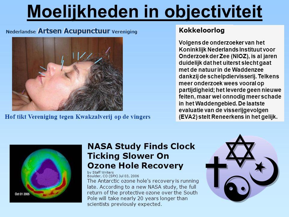 Moelijkheden in objectiviteit Kokkeloorlog Volgens de onderzoeker van het Koninklijk Nederlands Instituut voor Onderzoek der Zee (NIOZ), is al jaren d