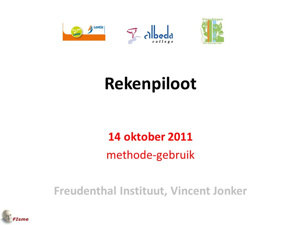 Rekenpiloot 14 oktober 2011 methode-gebruik Freudenthal Instituut, Vincent Jonker