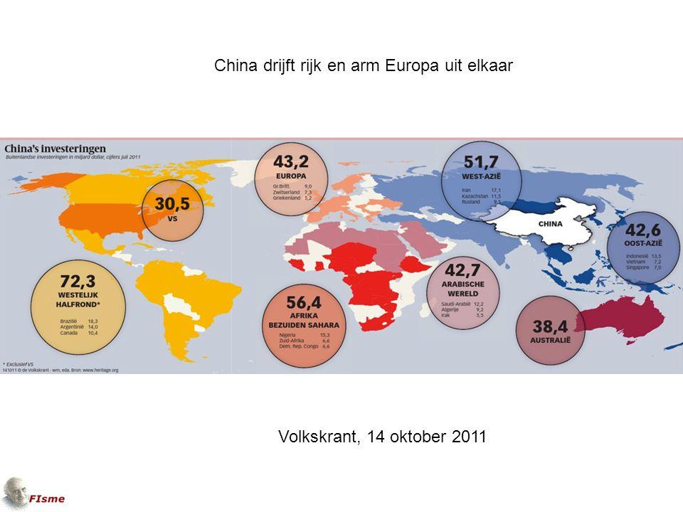 Volkskrant, 14 oktober 2011 China drijft rijk en arm Europa uit elkaar