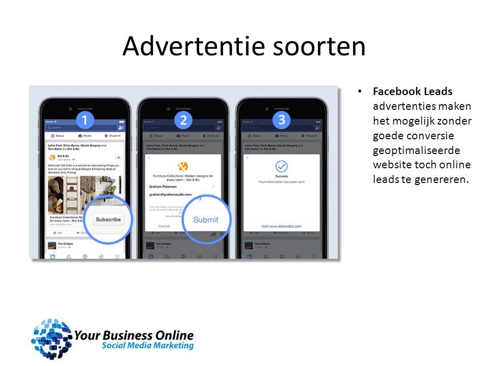 Advertentie soorten Facebook Leads advertenties maken het mogelijk zonder goede conversie geoptimaliseerde website toch online leads te genereren.