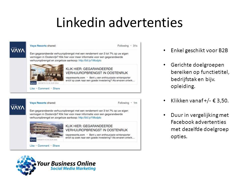 Linkedin advertenties Enkel geschikt voor B2B Gerichte doelgroepen bereiken op functietitel, bedrijfstak en bijv. opleiding. Klikken vanaf +/- € 3,50.