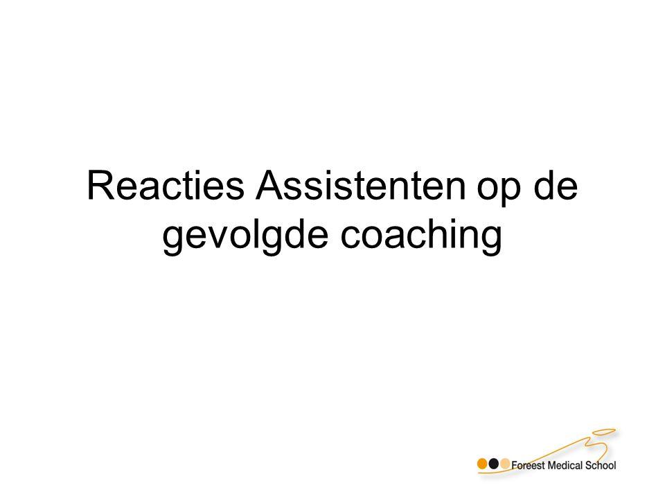 Reacties Assistenten op de gevolgde coaching