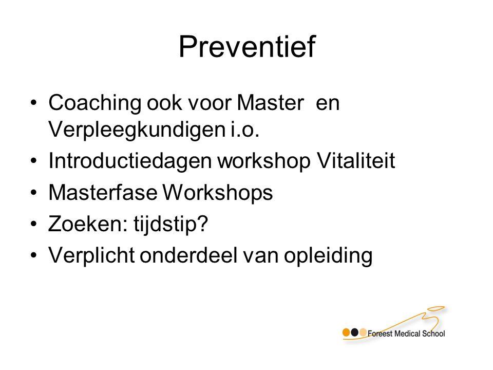 Preventief Coaching ook voor Master en Verpleegkundigen i.o.
