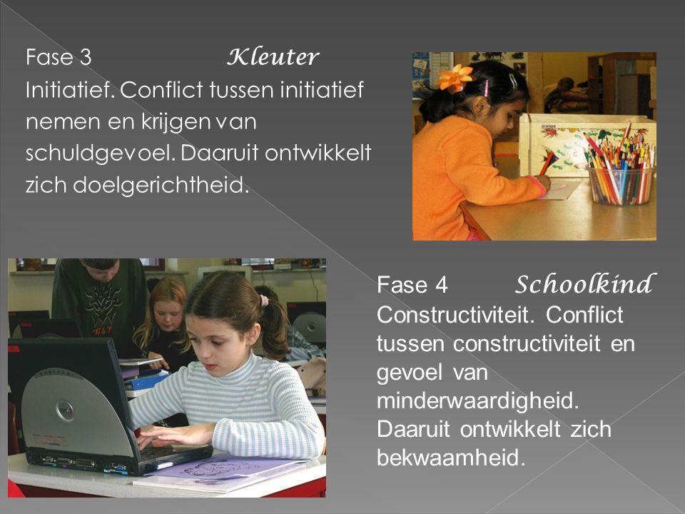 Fase 3 Kleuter Initiatief. Conflict tussen initiatief nemen en krijgen van schuldgevoel.