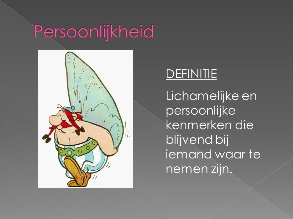 DEFINITIE Lichamelijke en persoonlijke kenmerken die blijvend bij iemand waar te nemen zijn.