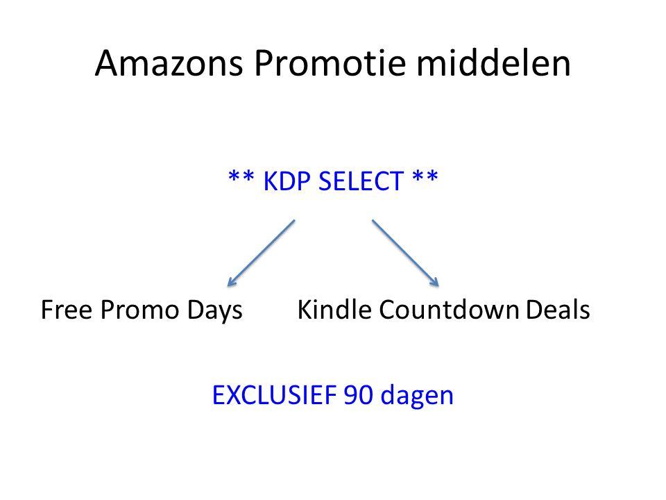 Amazons Promotie middelen ** KDP SELECT ** Free Promo Days Kindle Countdown Deals EXCLUSIEF 90 dagen