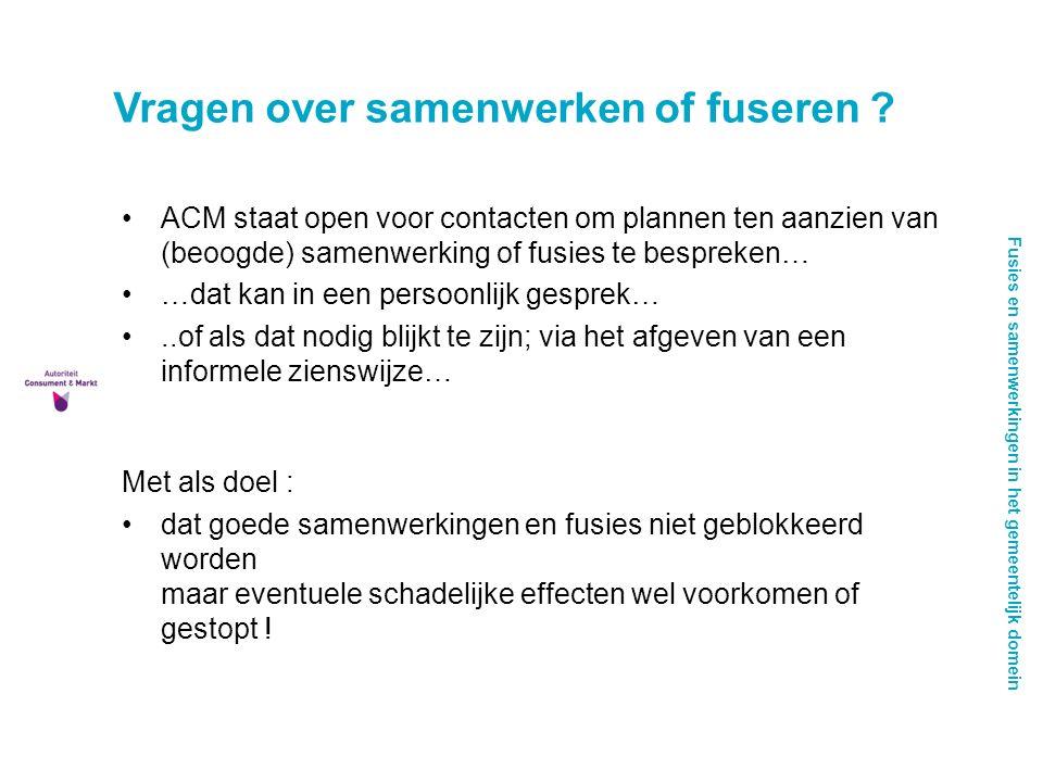 Fusies en samenwerkingen in het gemeentelijk domein Vragen over samenwerken of fuseren .