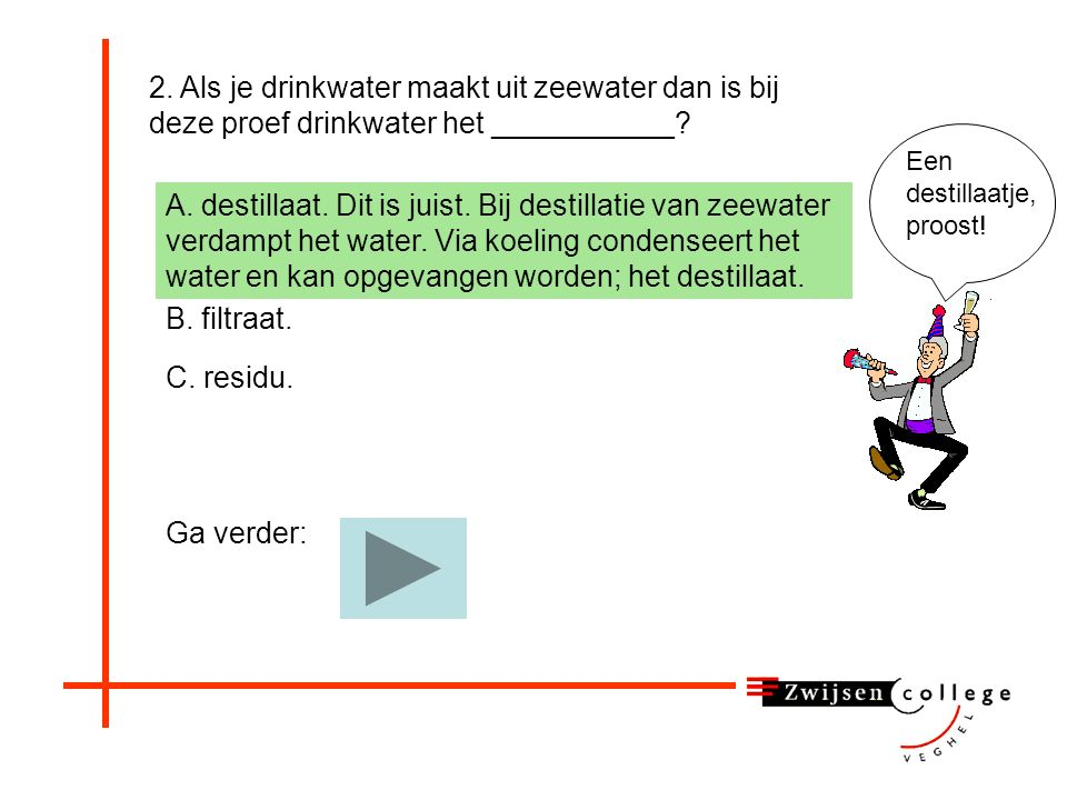11.Wat voegen we eerst toe: - Water. 11.