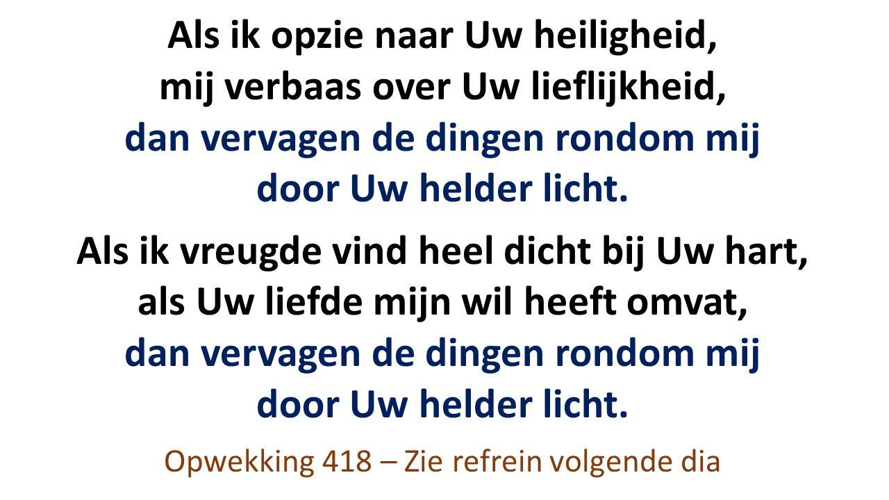 Heer, ik aanbid U (2x) U schiep mij om U te aanbidden, Heer Heer, ik aanbid U (2x) Ik leef nu om U te aanbidden, Heer