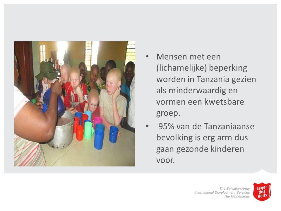 Mensen met een (lichamelijke) beperking worden in Tanzania gezien als minderwaardig en vormen een kwetsbare groep.