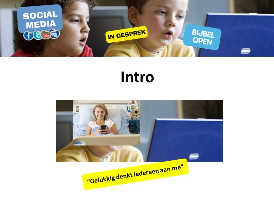 Intro Wat zijn sociale media? Wat doe je met sociale media?