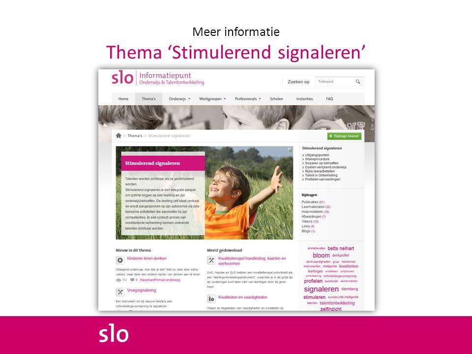 Meer informatie Thema 'Stimulerend signaleren'