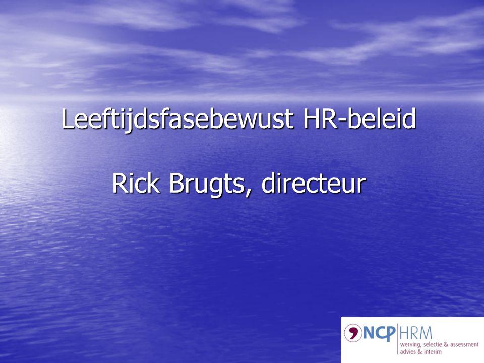 Leeftijdsfasebewust HR-beleid Rick Brugts, directeur