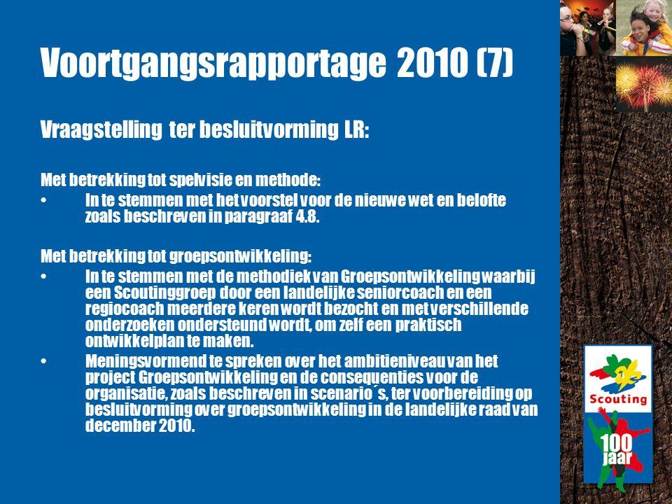 Voortgangsrapportage 2010 (7) Vraagstelling ter besluitvorming LR: Met betrekking tot spelvisie en methode: In te stemmen met het voorstel voor de nieuwe wet en belofte zoals beschreven in paragraaf 4.8.