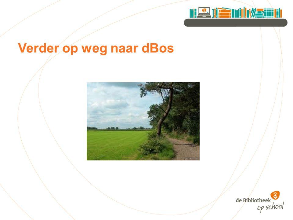 Verder op weg naar dBos
