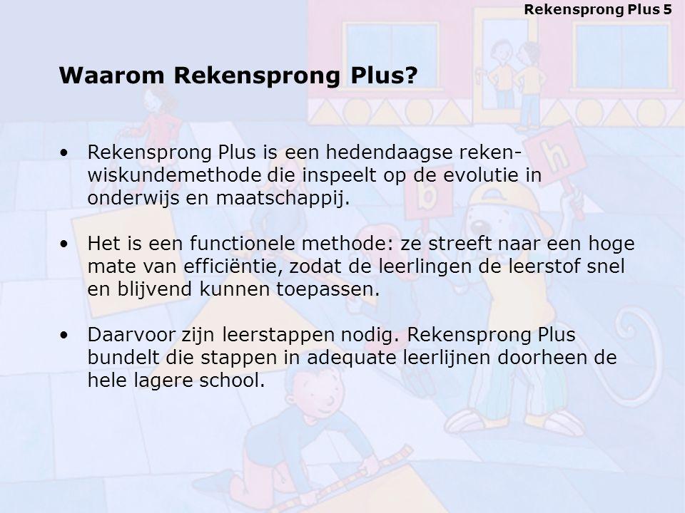 Rekensprong Plus 5 Waarom Rekensprong Plus.