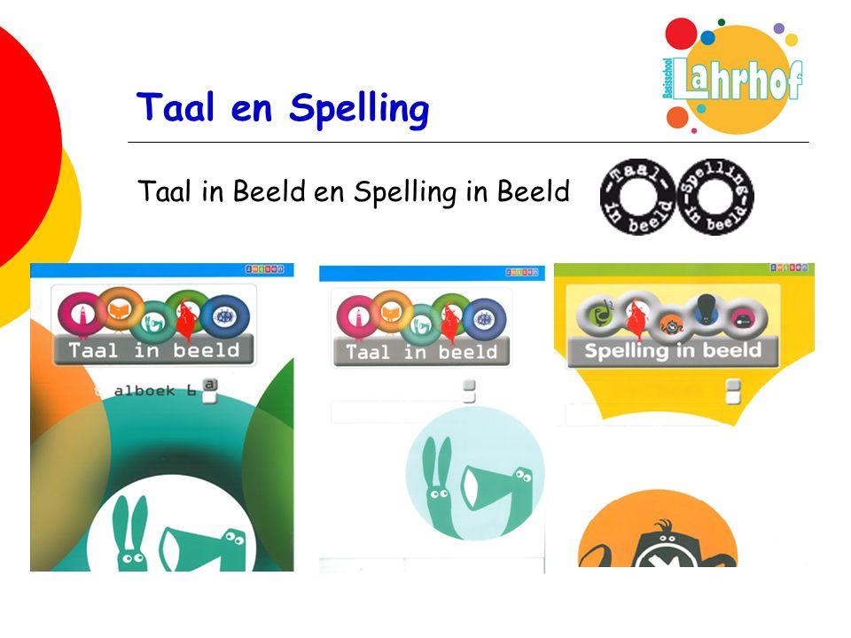 Taal en Spelling Taal in Beeld en Spelling in Beeld