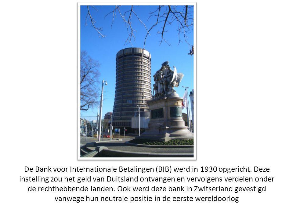 De Bank voor Internationale Betalingen (BIB) werd in 1930 opgericht.