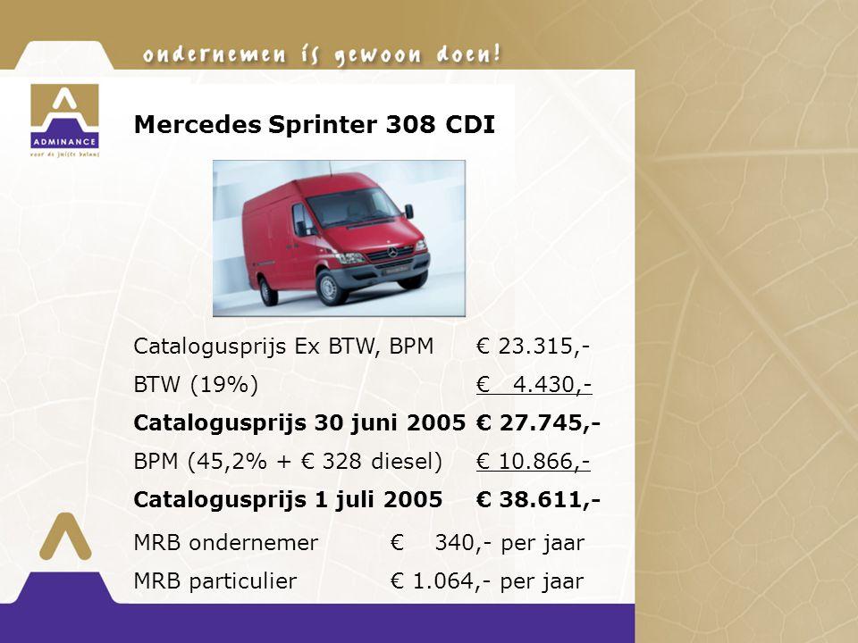 Mercedes Sprinter 308 CDI Catalogusprijs Ex BTW, BPM € 23.315,- BTW (19%)€ 4.430,- Catalogusprijs 30 juni 2005€ 27.745,- BPM (45,2% + € 328 diesel)€ 10.866,- Catalogusprijs 1 juli 2005€ 38.611,- MRB ondernemer € 340,- per jaar MRB particulier € 1.064,- per jaar