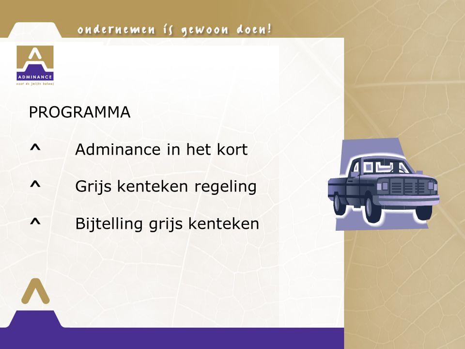PROGRAMMA ^ Adminance in het kort ^ Grijs kenteken regeling ^ Bijtelling grijs kenteken
