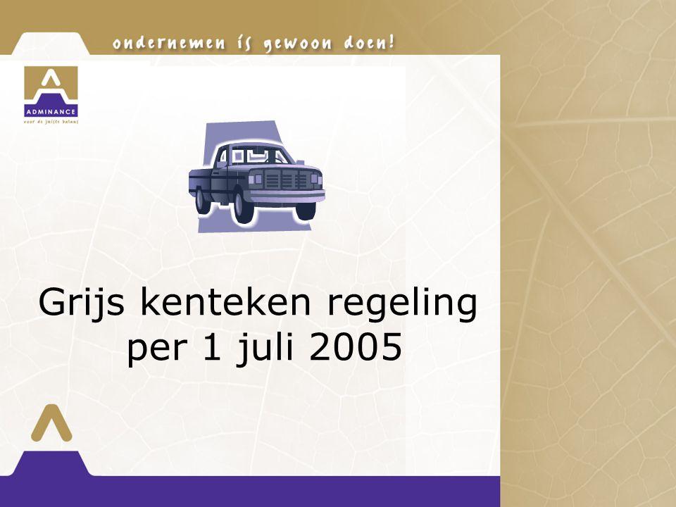 Grijs kenteken regeling per 1 juli 2005
