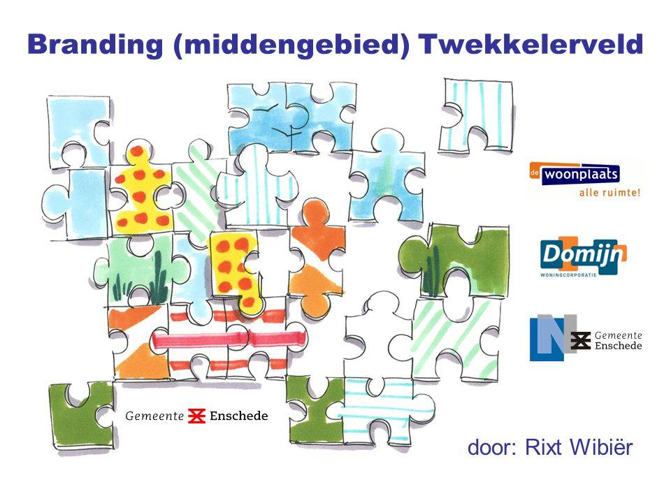 door: Rixt Wibiër Branding (middengebied) Twekkelerveld