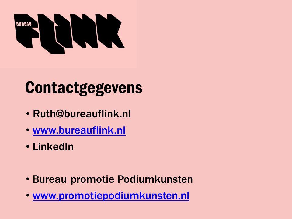 Contactgegevens Ruth@bureauflink.nl www.bureauflink.nl LinkedIn Bureau promotie Podiumkunsten www.promotiepodiumkunsten.nl