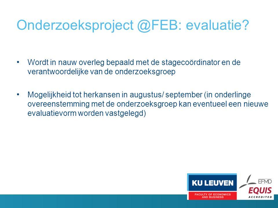 Onderzoeksproject @FEB: evaluatie.