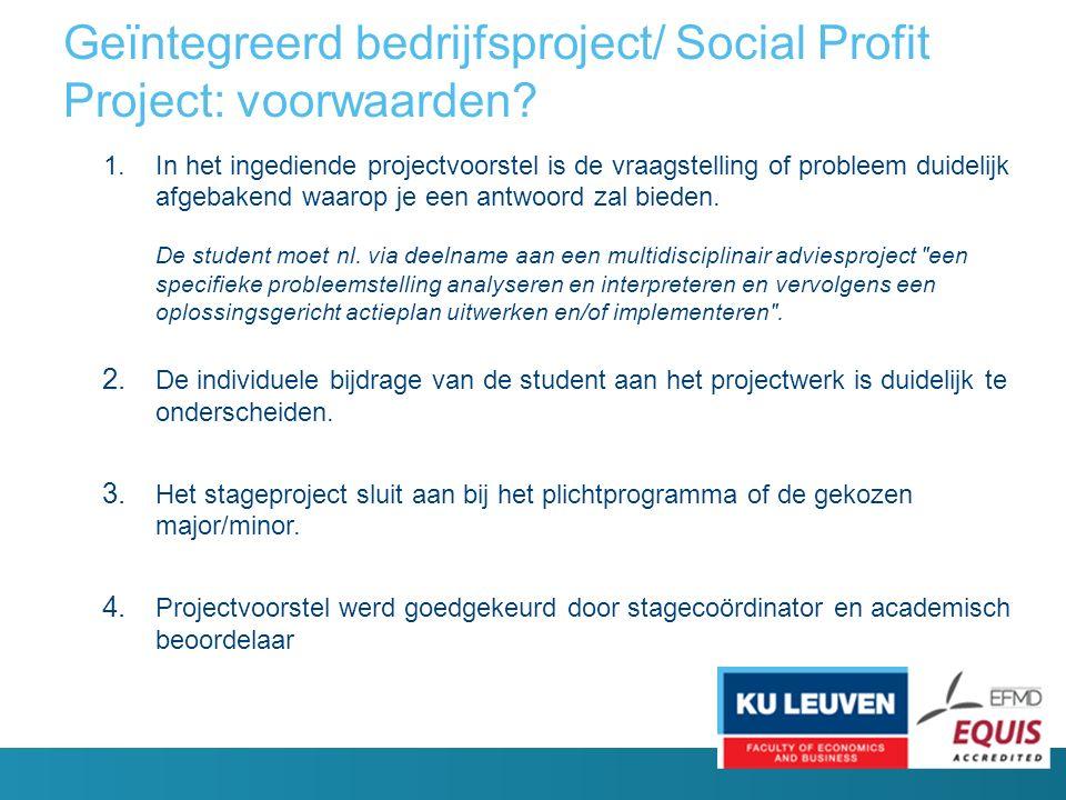 Geïntegreerd bedrijfsproject/ Social Profit Project: voorwaarden.