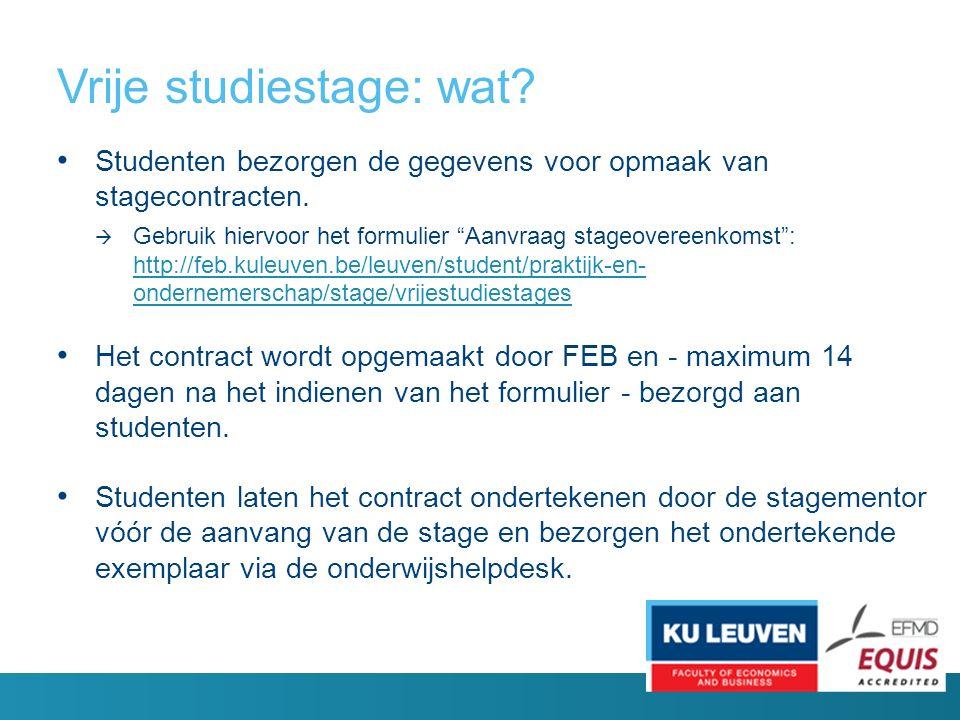 Vrije studiestage: wat. Studenten bezorgen de gegevens voor opmaak van stagecontracten.