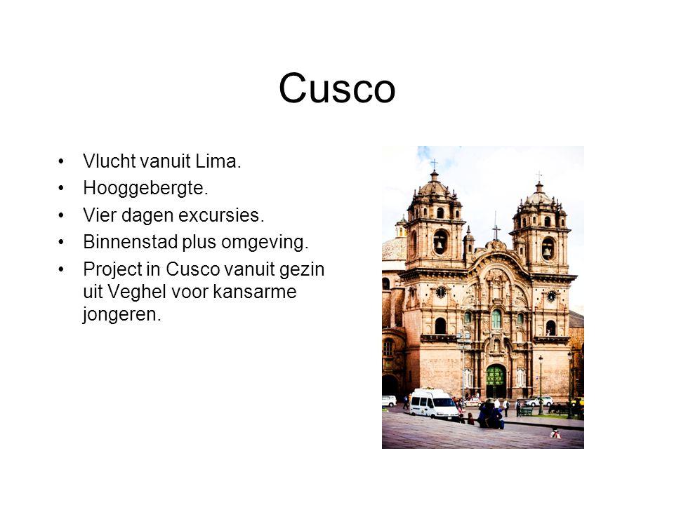 Cusco Vlucht vanuit Lima. Hooggebergte. Vier dagen excursies.