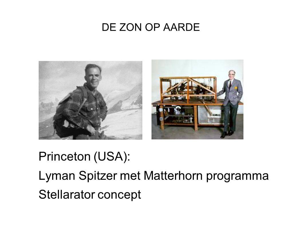 DE ZON OP AARDE Princeton (USA): Lyman Spitzer met Matterhorn programma Stellarator concept