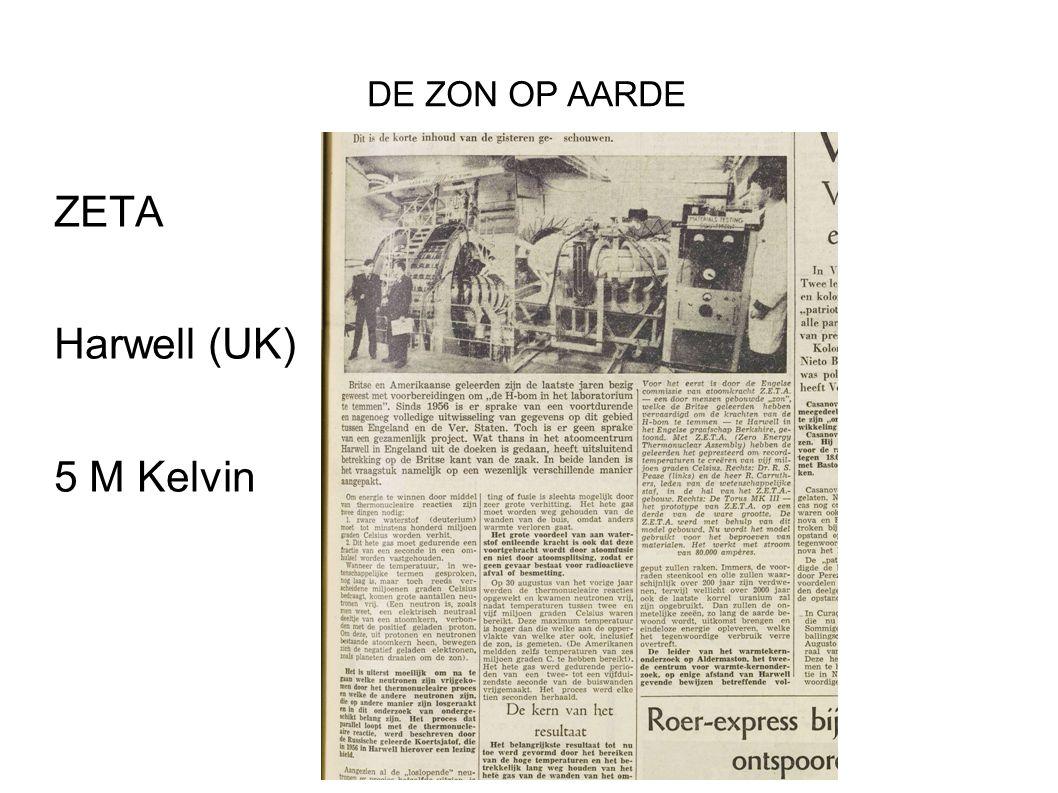 DE ZON OP AARDE ZETA Harwell (UK) 5 M Kelvin