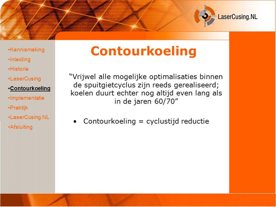 """Contourkoeling """"Vrijwel alle mogelijke optimalisaties binnen de spuitgietcyclus zijn reeds gerealiseerd; koelen duurt echter nog altijd even lang als"""