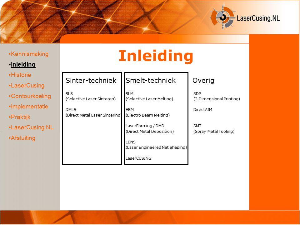 Inleiding Sinter-techniekSmelt-techniek Overig SLS SLM 3DP (Selective Laser Sinteren)(Selective Laser Melting) (3 Dimensional Printing) DMLSEBM Direct