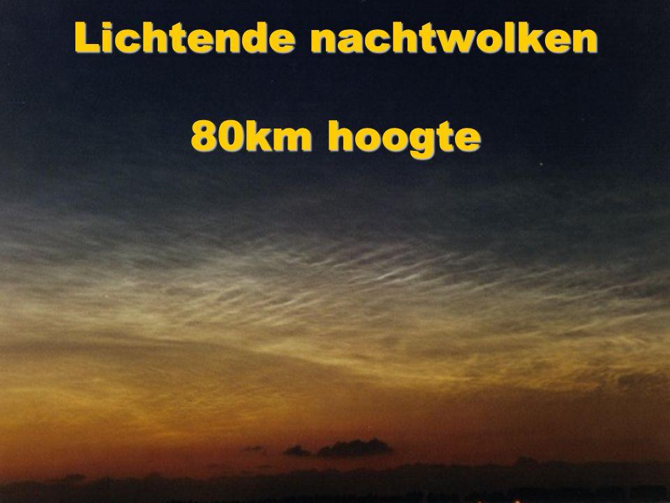 Lichtende nachtwolken 80km hoogte