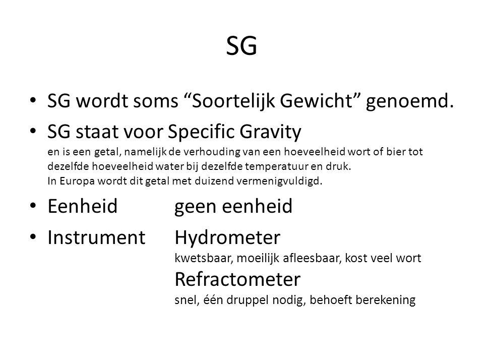 """SG SG wordt soms """"Soortelijk Gewicht"""" genoemd. SG staat voor Specific Gravity en is een getal, namelijk de verhouding van een hoeveelheid wort of bier"""