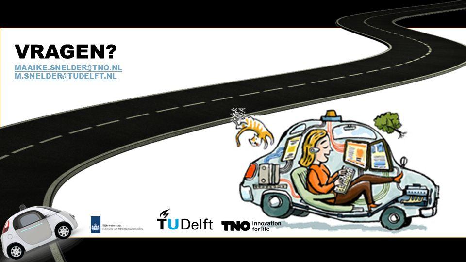 VRAGEN MAAIKE.SNELDER@TNO.NL M.SNELDER@TUDELFT.NL MAAIKE.SNELDER@TNO.NL M.SNELDER@TUDELFT.NL